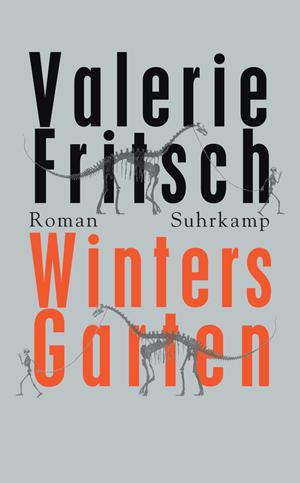 Valerie Fritsch: Winters Garten